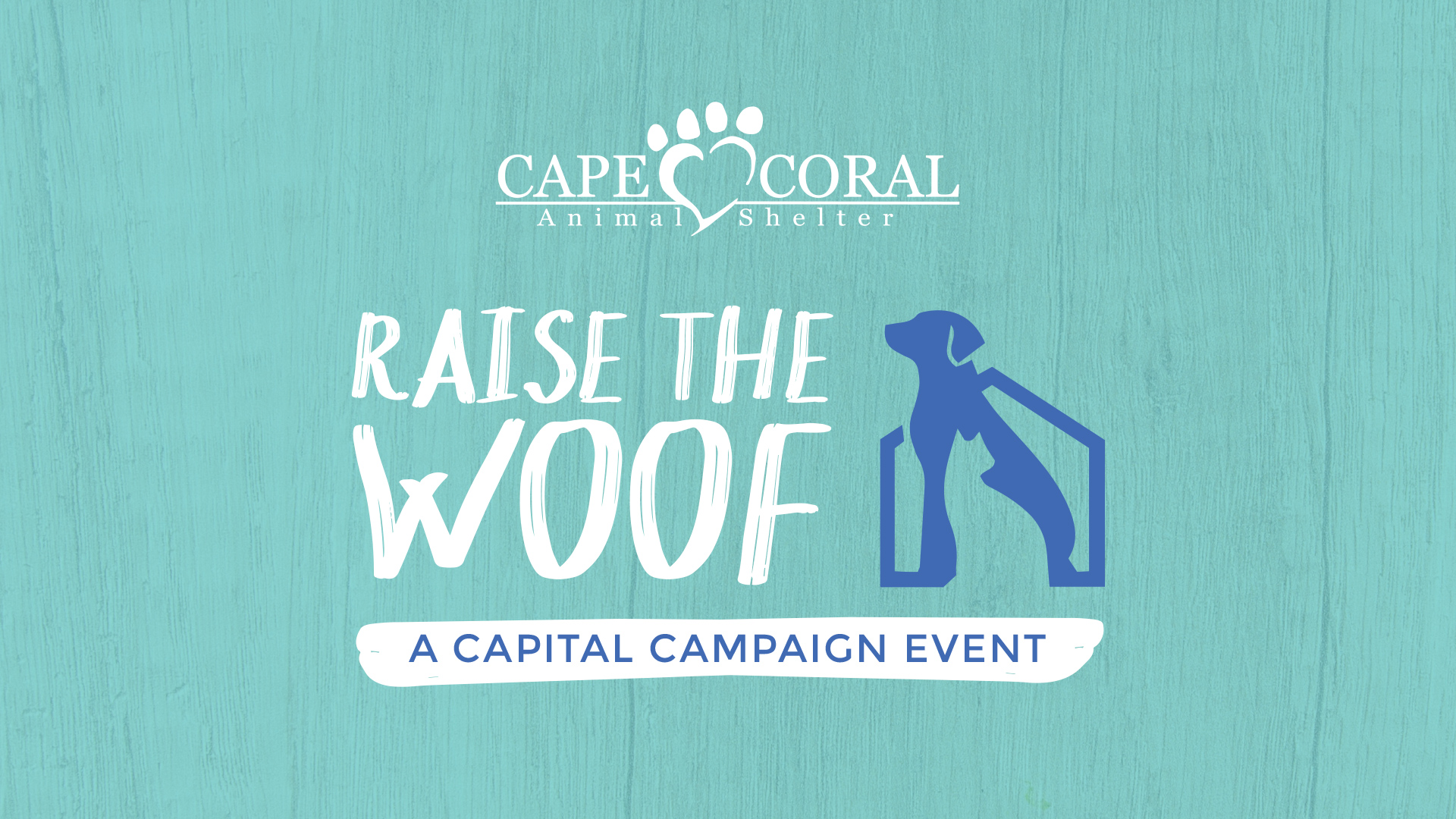 Raise the Woof - A Capital Campaign Event